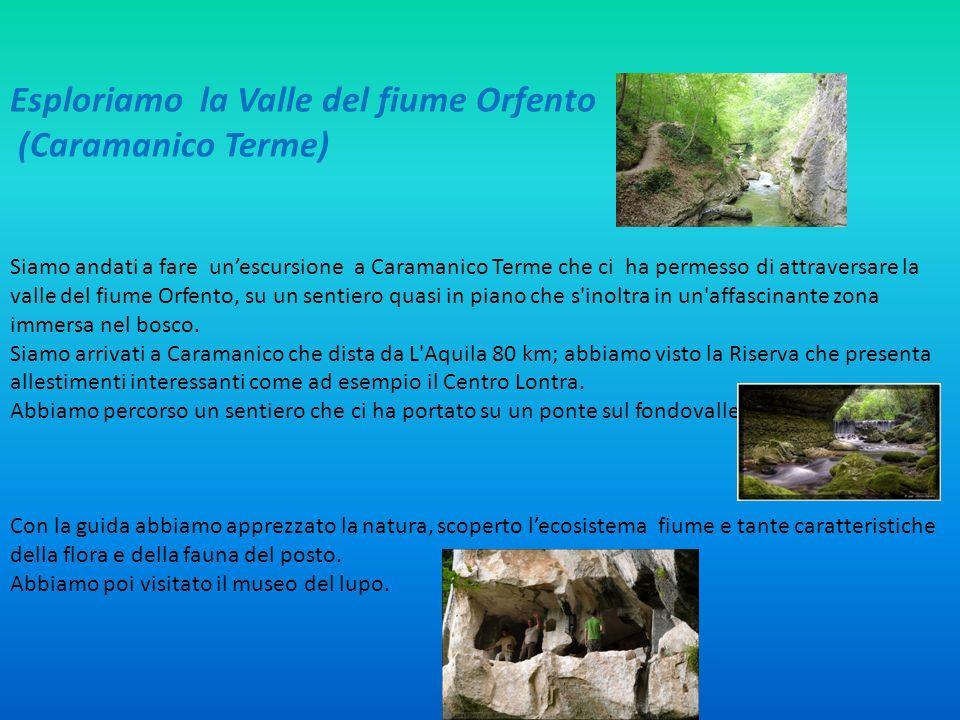 Esploriamo la Valle del fiume Orfento (Caramanico Terme)