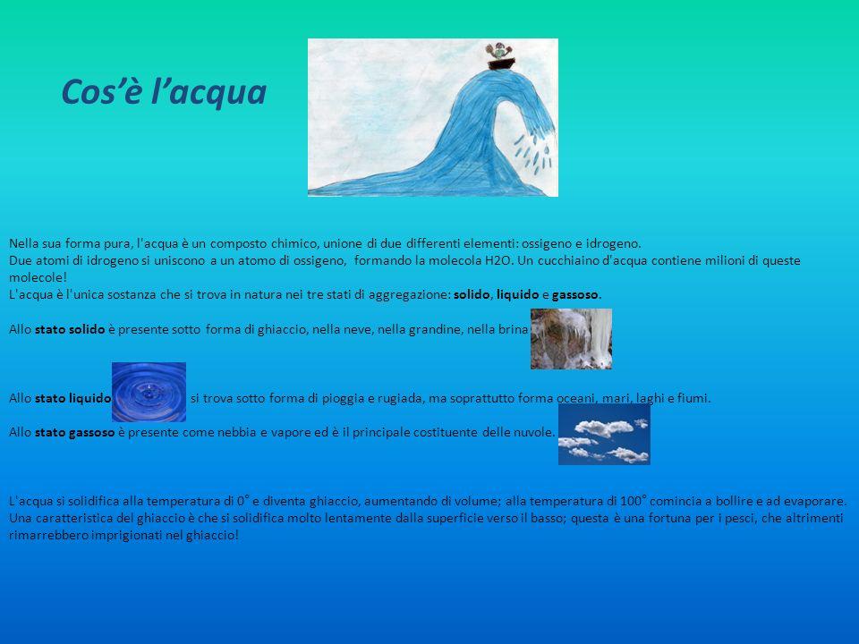 Cos'è l'acqua Nella sua forma pura, l acqua è un composto chimico, unione di due differenti elementi: ossigeno e idrogeno.