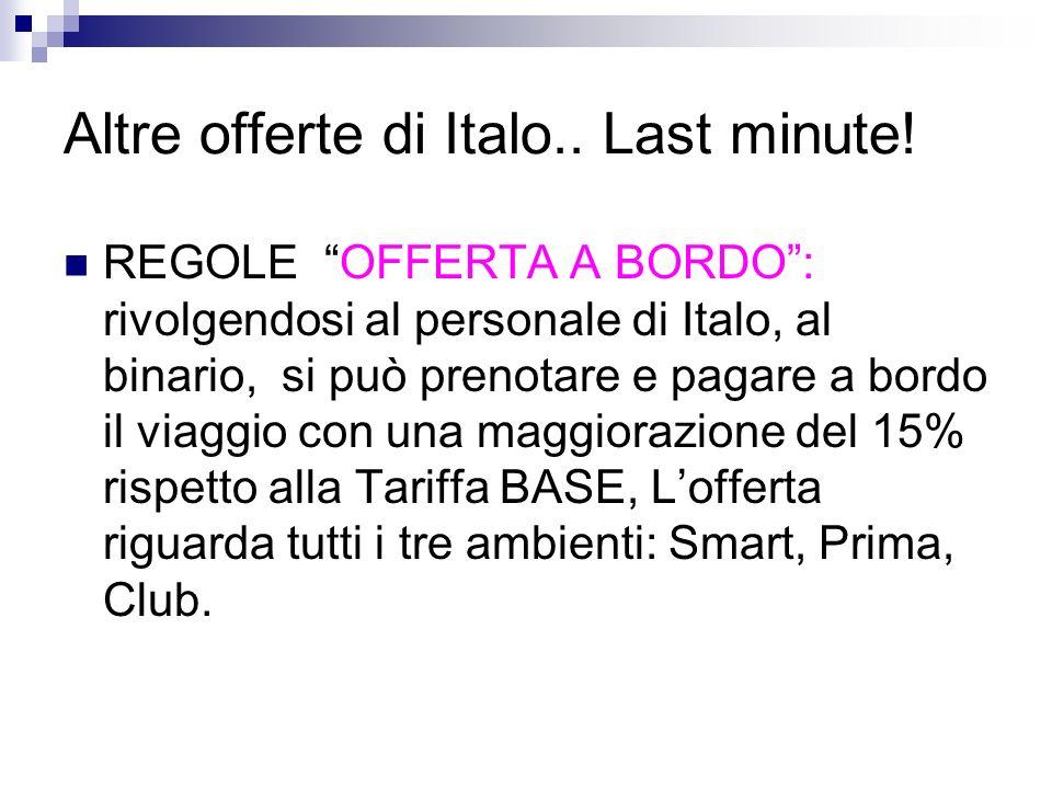 Altre offerte di Italo.. Last minute!