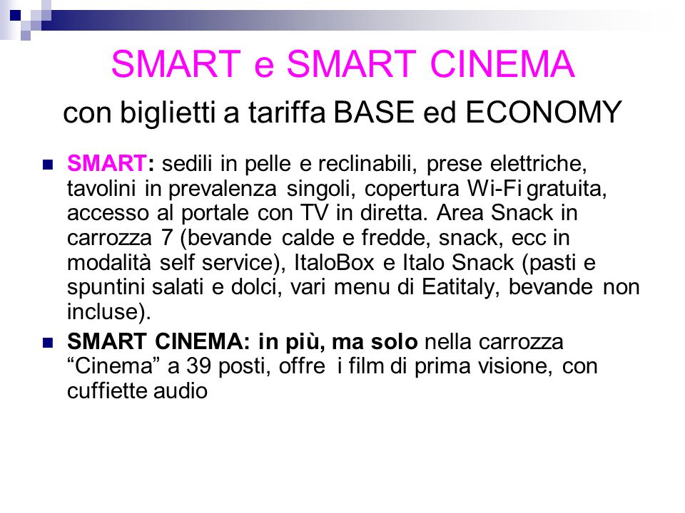 SMART e SMART CINEMA con biglietti a tariffa BASE ed ECONOMY