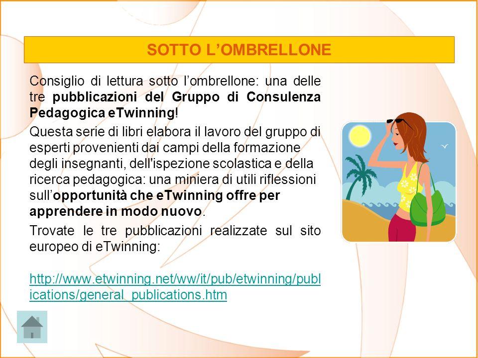 SOTTO L'OMBRELLONE Consiglio di lettura sotto l'ombrellone: una delle tre pubblicazioni del Gruppo di Consulenza Pedagogica eTwinning!