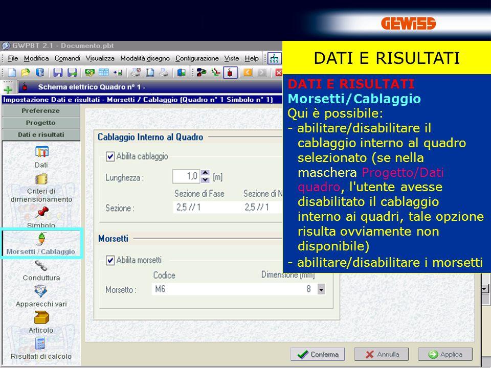DATI E RISULTATI DATI E RISULTATI Morsetti/Cablaggio Qui è possibile: