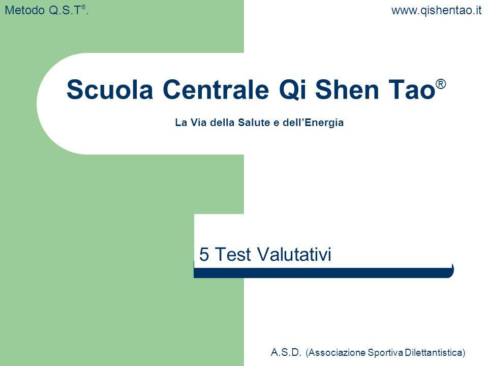 Scuola Centrale Qi Shen Tao® La Via della Salute e dell'Energia