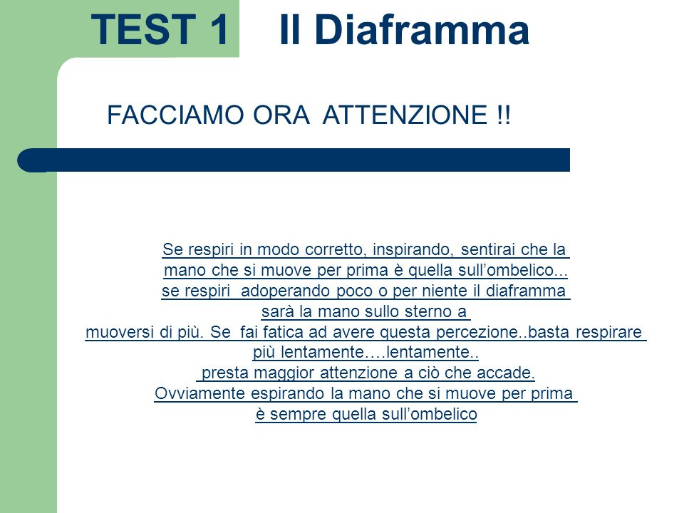 TEST 1 Il Diaframma FACCIAMO ORA ATTENZIONE !!