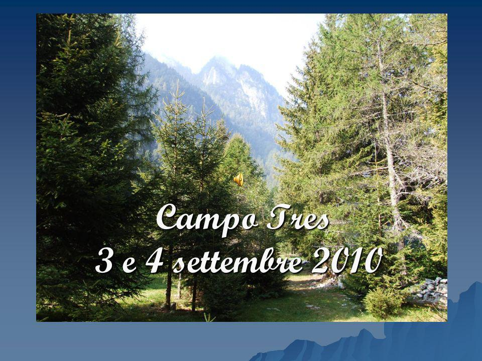 Campo Tres 3 e 4 settembre 2010