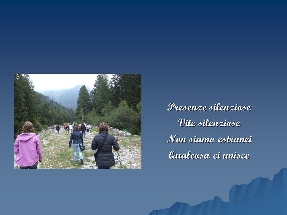 Presenze silenziose Vite silenziose Non siamo estranei Qualcosa ci unisce