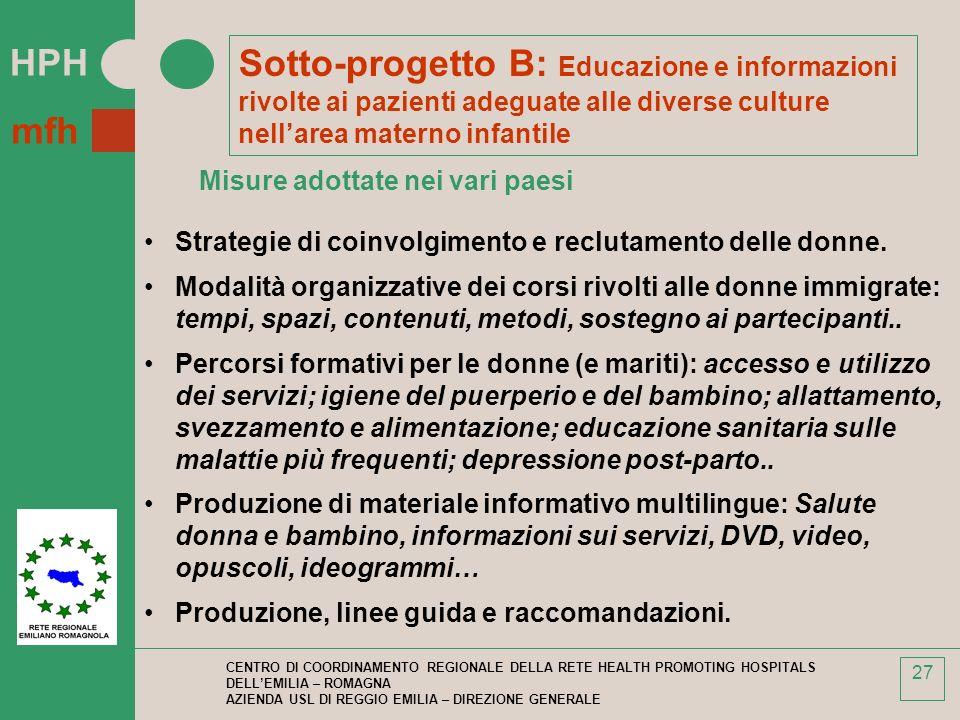 Sotto-progetto B: Educazione e informazioni rivolte ai pazienti adeguate alle diverse culture nell'area materno infantile