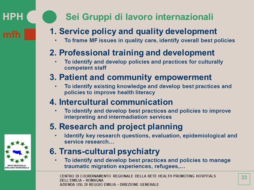Sei Gruppi di lavoro internazionali