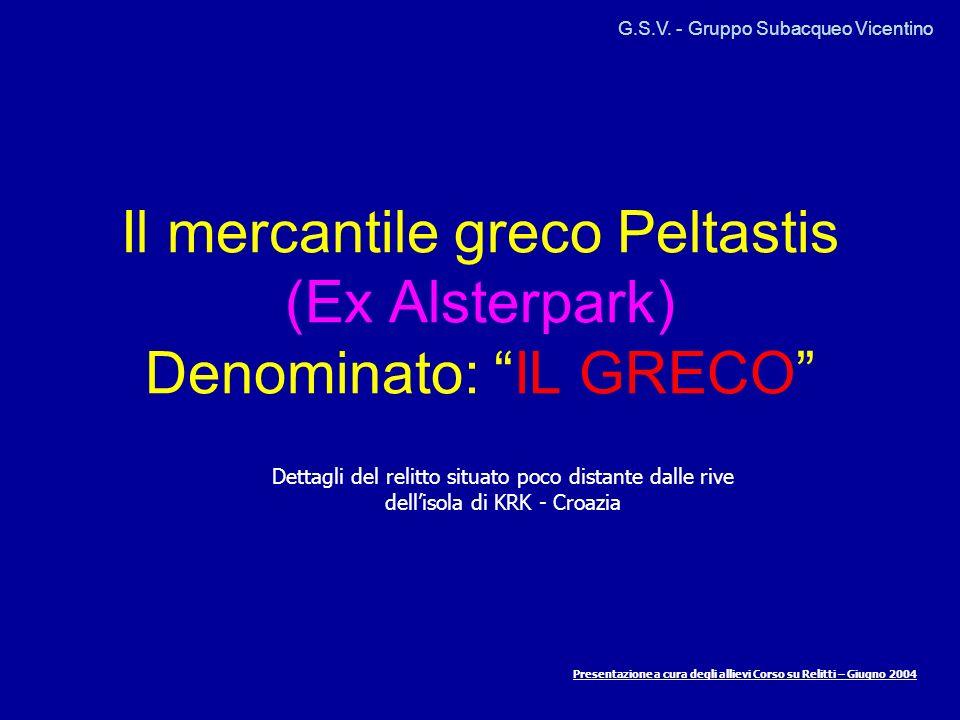Il mercantile greco Peltastis (Ex Alsterpark) Denominato: IL GRECO