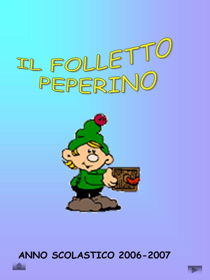 IL FOLLETTO PEPERINO ANNO SCOLASTICO 2006-2007