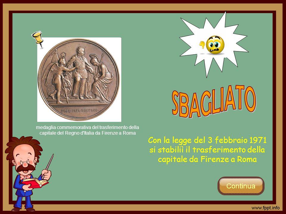 SBAGLIATO medaglia commemorativa del trasferimento della capitale del Regno d Italia da Firenze a Roma.