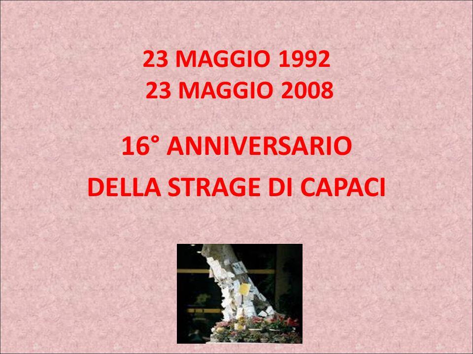 16° ANNIVERSARIO DELLA STRAGE DI CAPACI