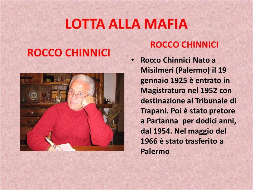 LOTTA ALLA MAFIA ROCCO CHINNICI ROCCO CHINNICI