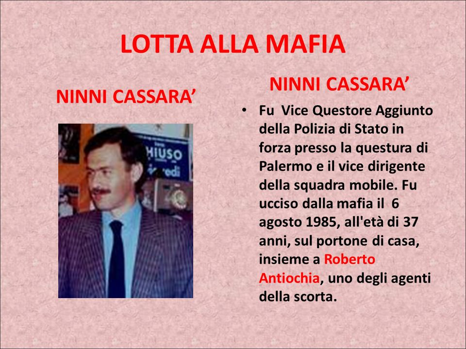 LOTTA ALLA MAFIA NINNI CASSARA' NINNI CASSARA'