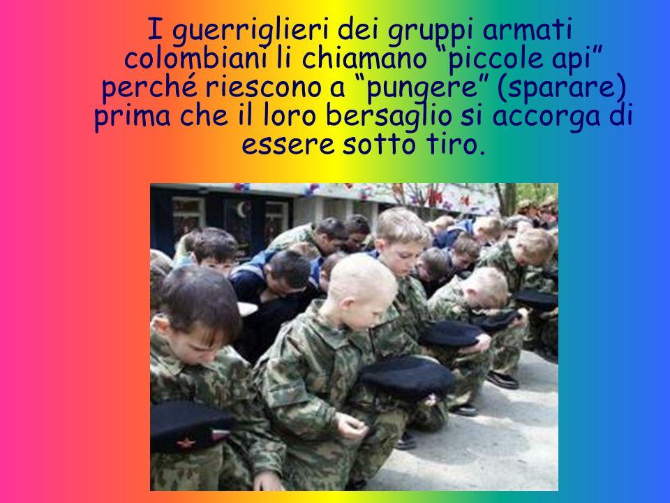 I guerriglieri dei gruppi armati colombiani li chiamano piccole api perché riescono a pungere (sparare) prima che il loro bersaglio si accorga di essere sotto tiro.