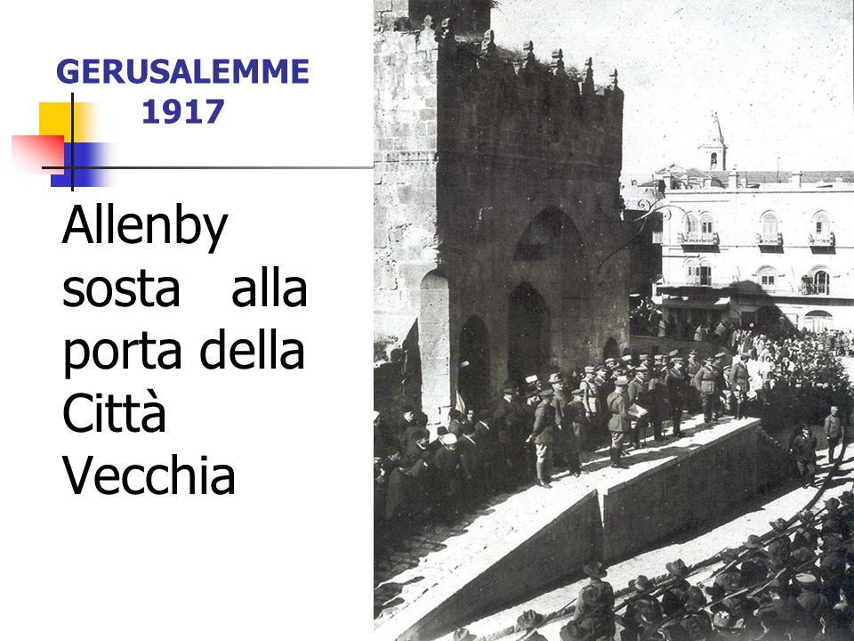 Allenby sosta alla porta della Città Vecchia