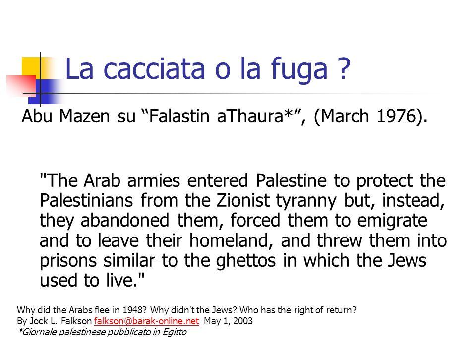 La cacciata o la fuga Abu Mazen su Falastin aThaura* , (March 1976).