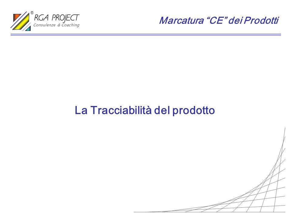 La Tracciabilità del prodotto
