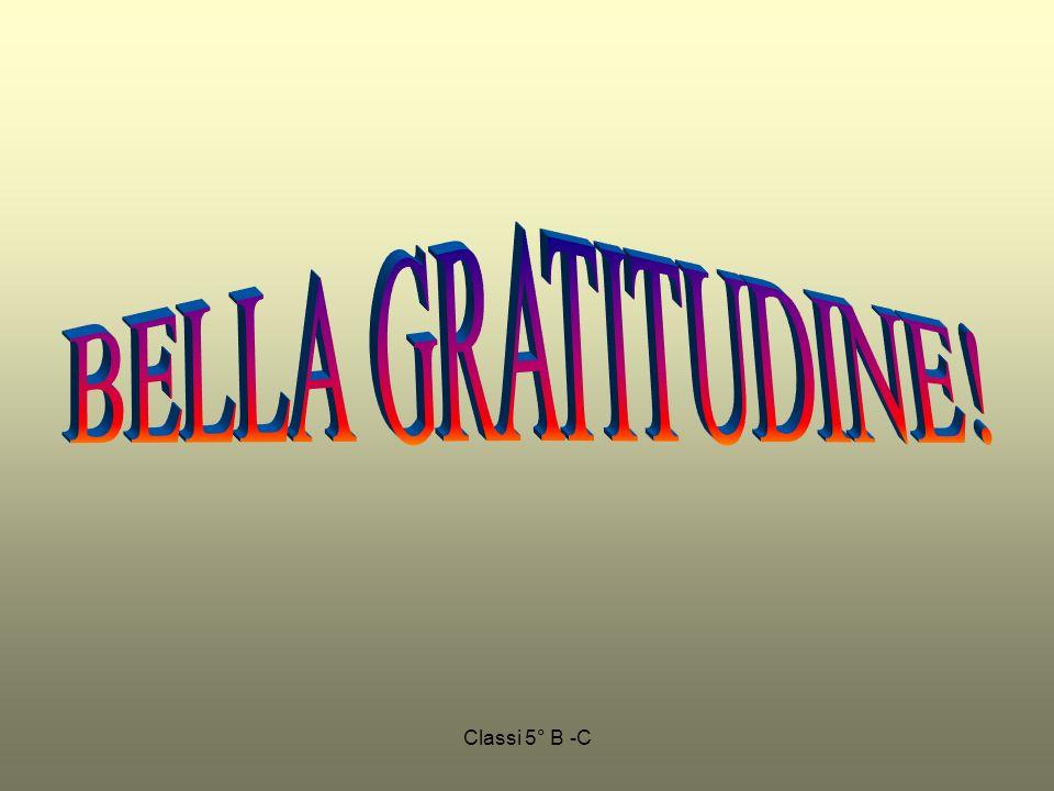 BELLA GRATITUDINE! Classi 5° B -C