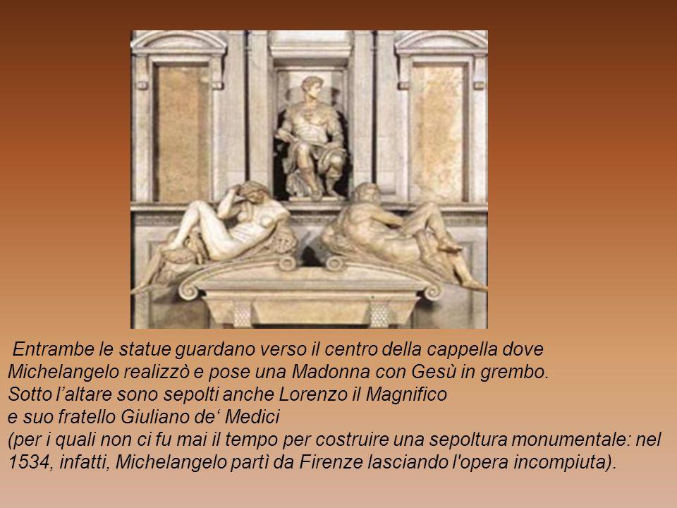 Entrambe le statue guardano verso il centro della cappella dove Michelangelo realizzò e pose una Madonna con Gesù in grembo.