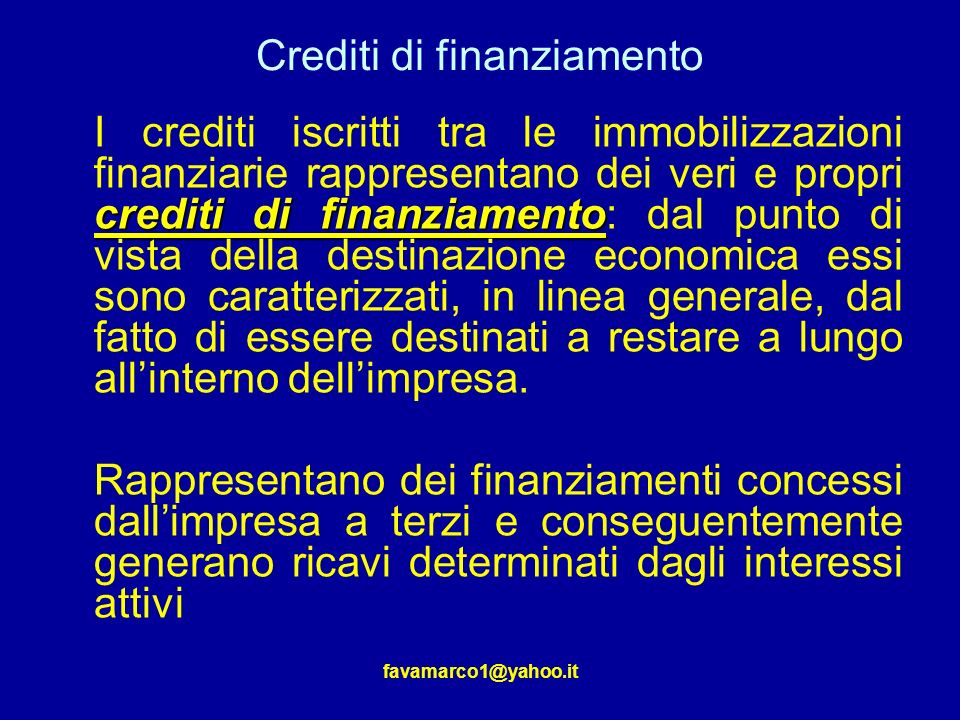 Crediti di finanziamento