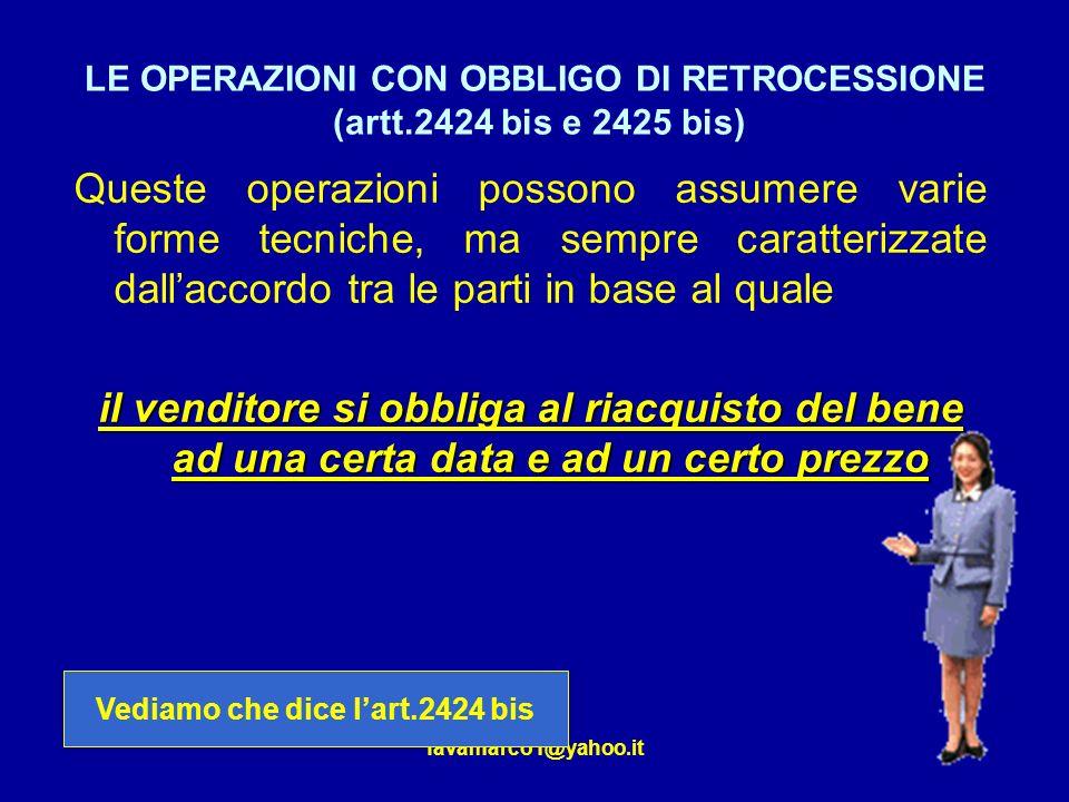 LE OPERAZIONI CON OBBLIGO DI RETROCESSIONE (artt.2424 bis e 2425 bis)