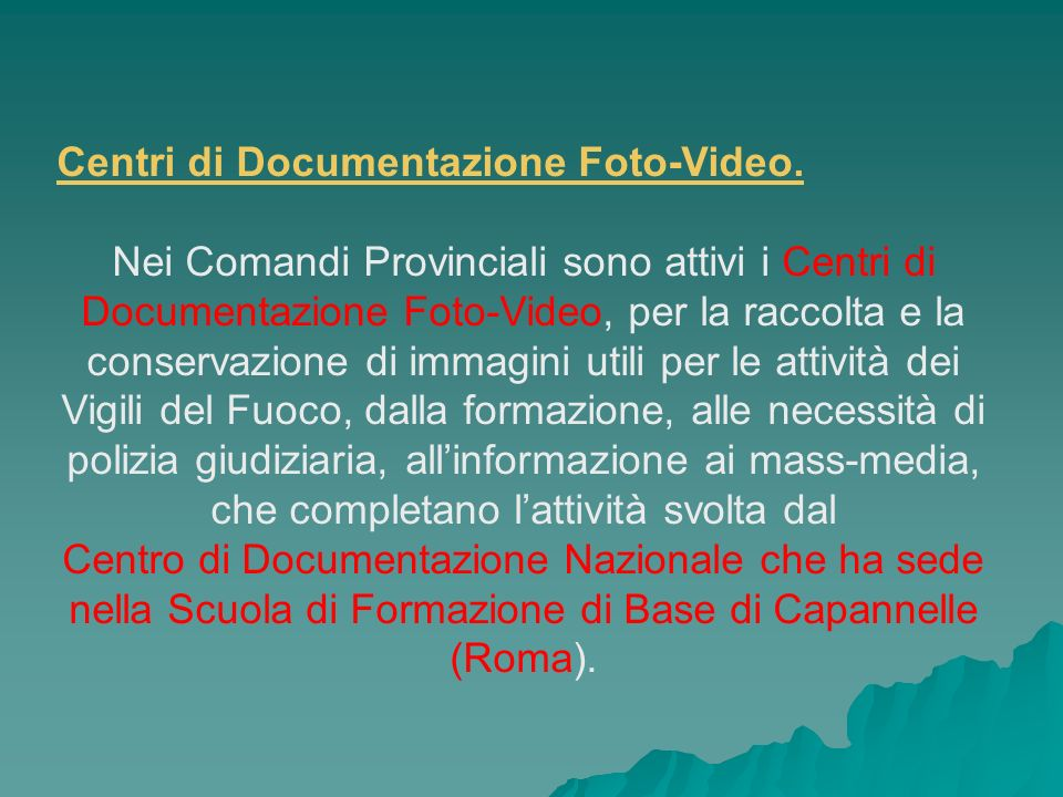 Centri di Documentazione Foto-Video.