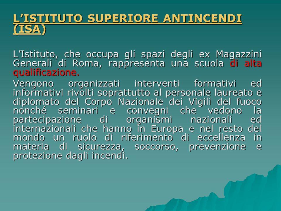 L'ISTITUTO SUPERIORE ANTINCENDI (ISA)