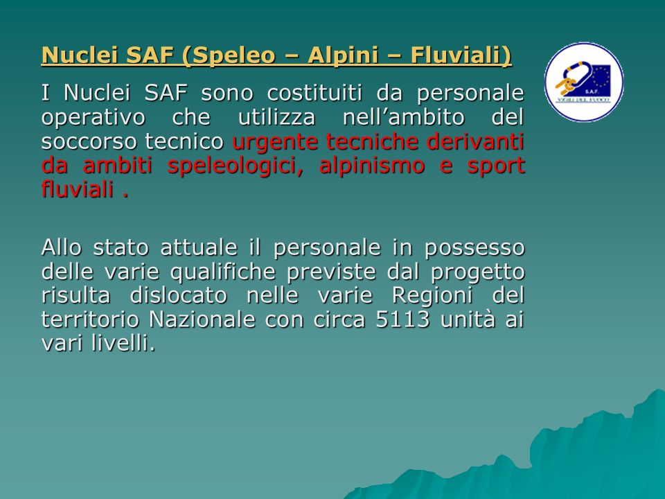 Nuclei SAF (Speleo – Alpini – Fluviali)