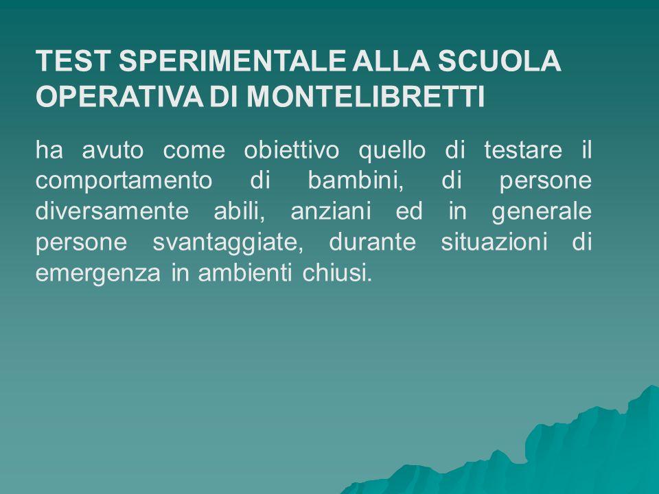 TEST SPERIMENTALE ALLA SCUOLA OPERATIVA DI MONTELIBRETTI