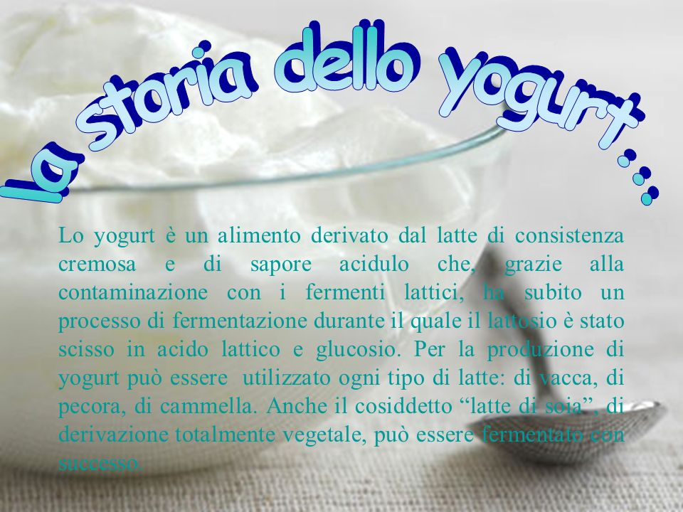 la storia dello yogurt...