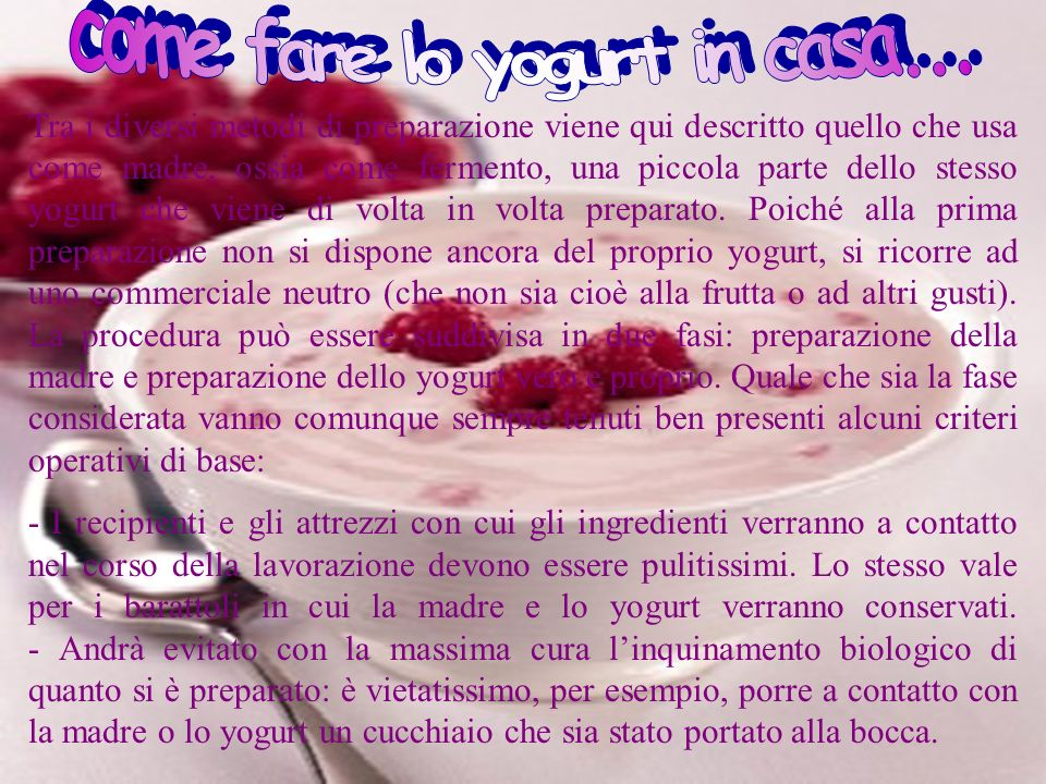 come fare lo yogurt in casa...