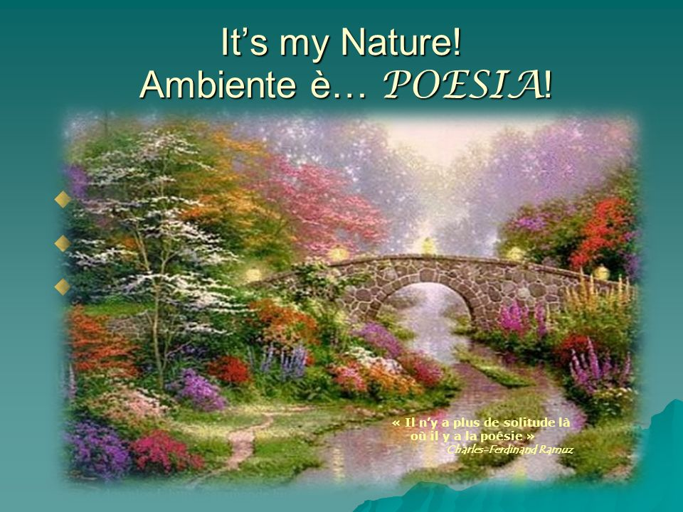 It's my Nature! Ambiente è… POESIA!