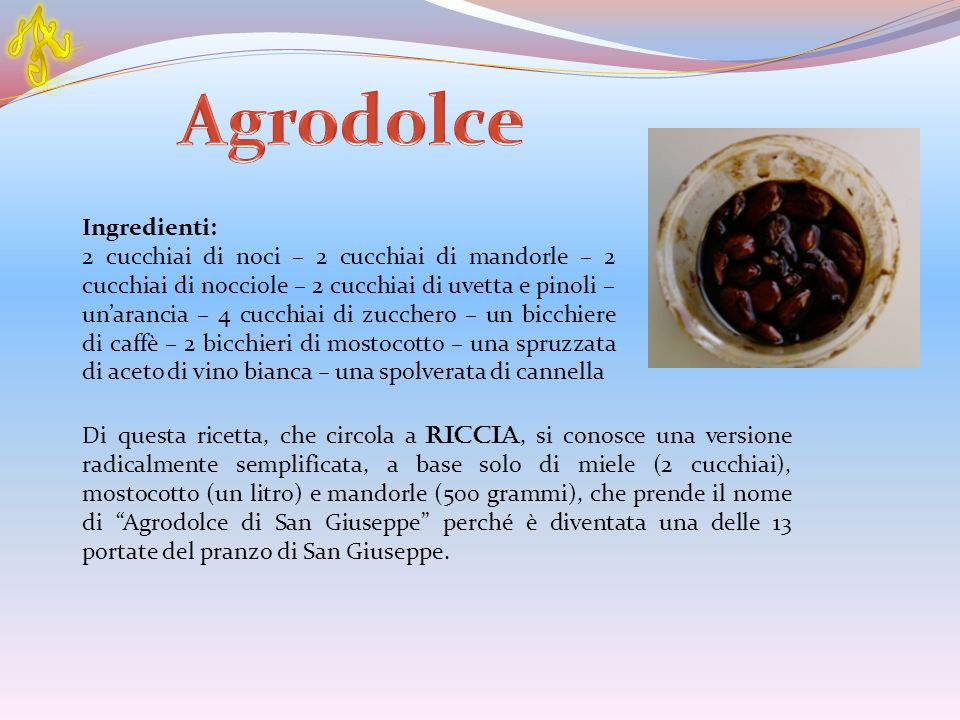 A Agrodolce Ingredienti: