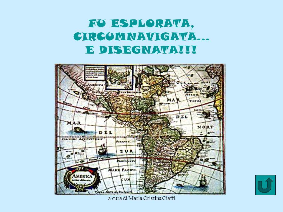 FU ESPLORATA, CIRCUMNAVIGATA… E DISEGNATA!!!