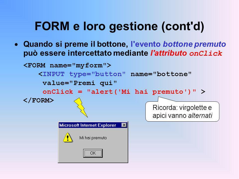 FORM e loro gestione (cont d)