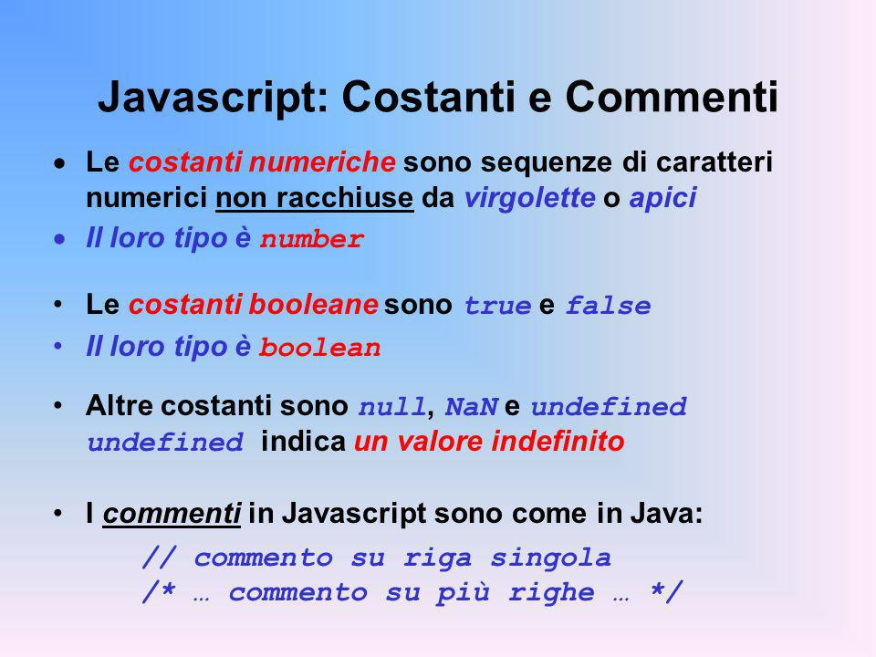 Javascript: Costanti e Commenti