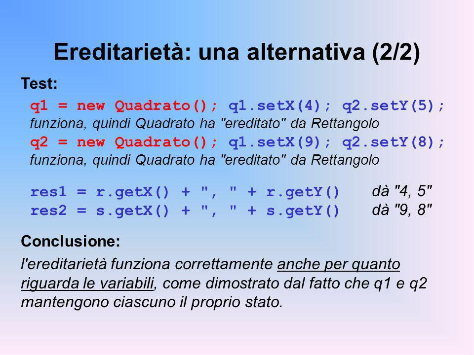 Ereditarietà: una alternativa (2/2)