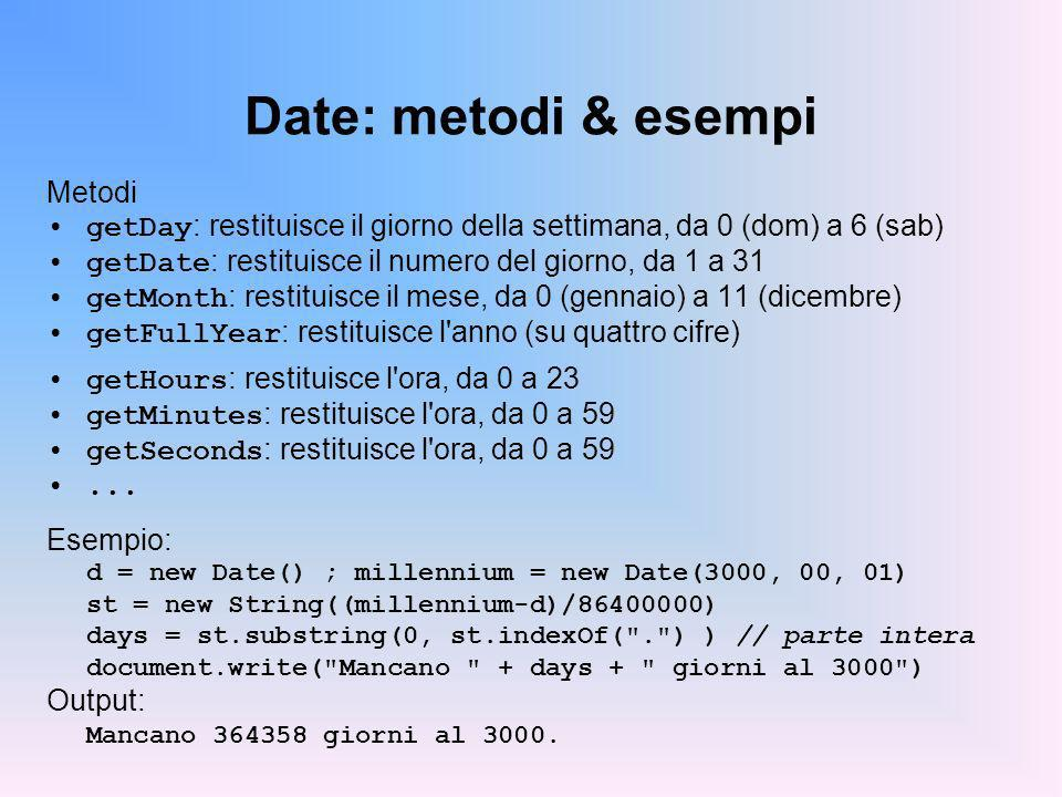 Date: metodi & esempi Metodi