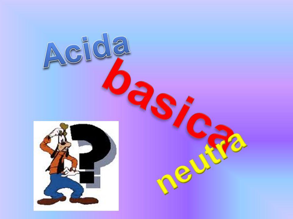 Acida basica neutra