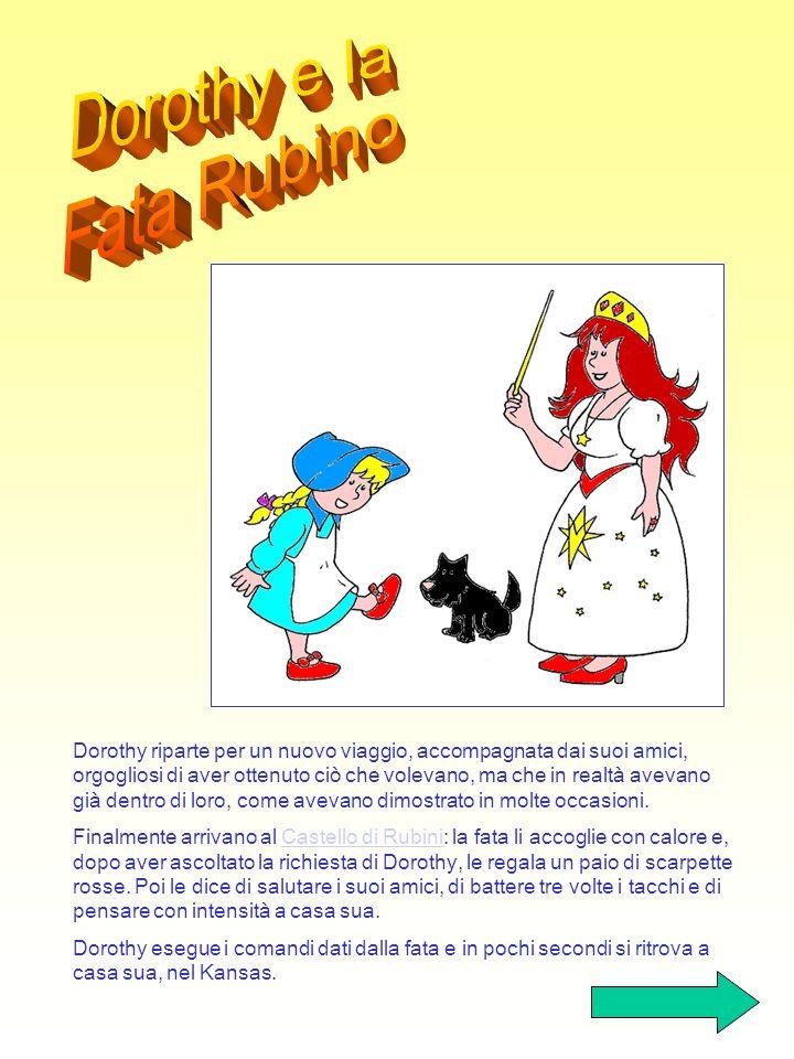 Dorothy e la Fata Rubino