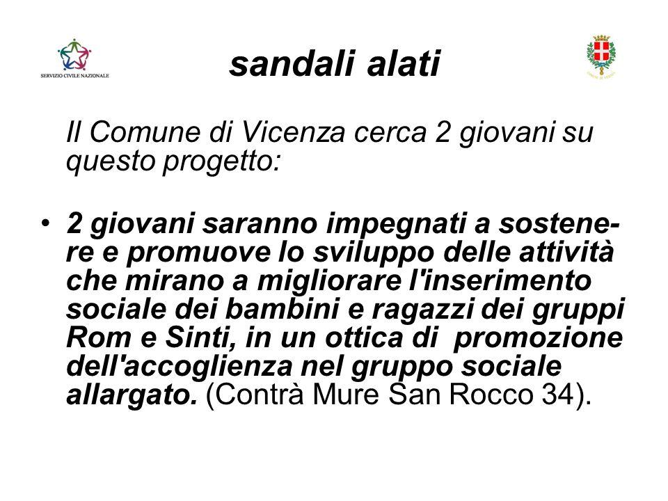 sandali alati Il Comune di Vicenza cerca 2 giovani su questo progetto: