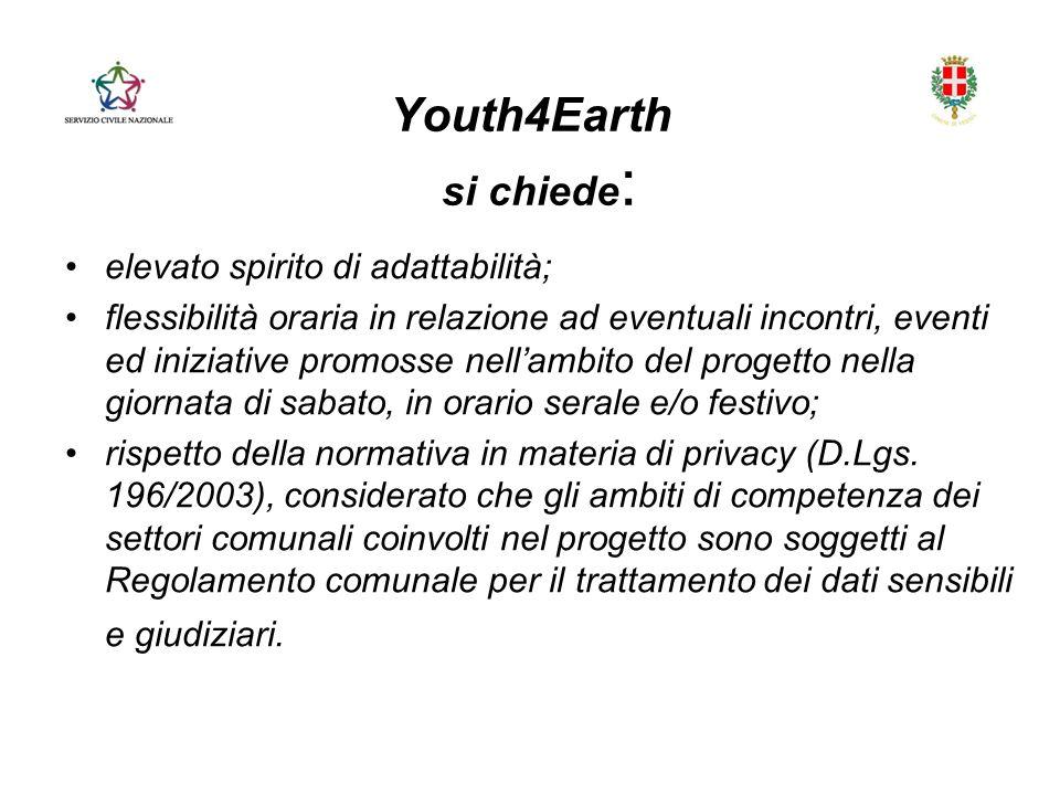 Youth4Earth si chiede: elevato spirito di adattabilità;