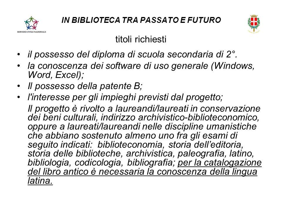 IN BIBLIOTECA TRA PASSATO E FUTURO titoli richiesti