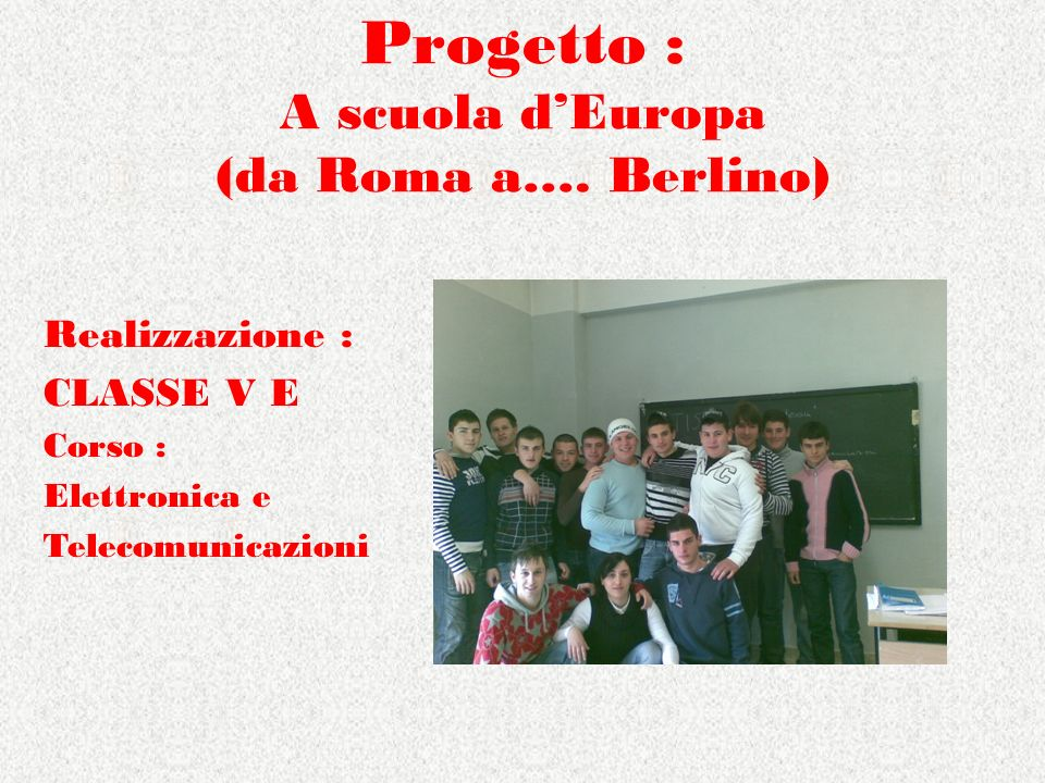 Progetto : A scuola d'Europa (da Roma a…. Berlino)