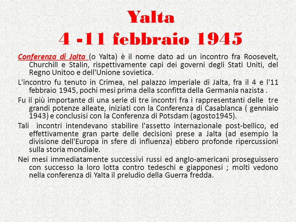 Yalta 4 -11 febbraio 1945