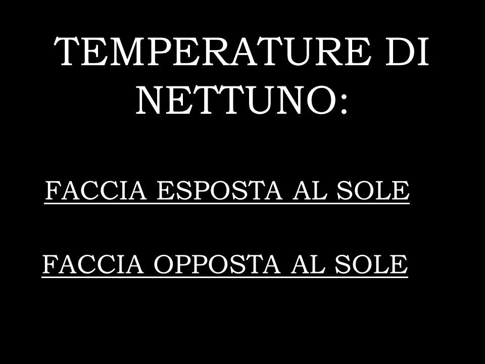 TEMPERATURE DI NETTUNO: