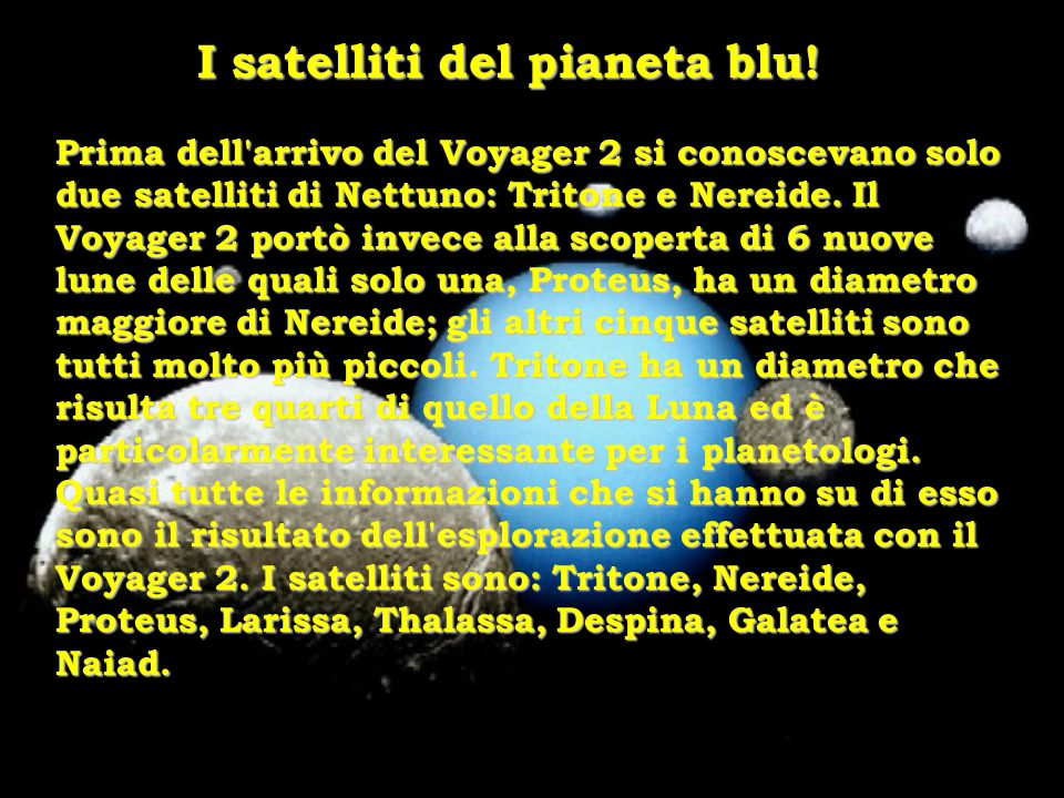 I satelliti del pianeta blu!