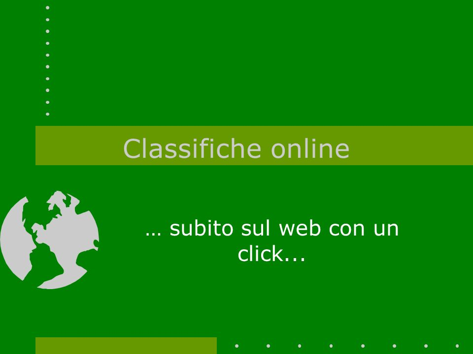 … subito sul web con un click...