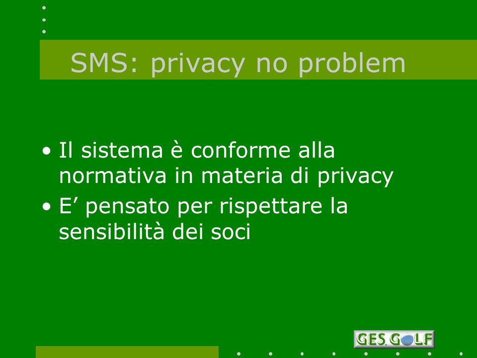 SMS: privacy no problem
